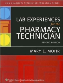 Lab Experiences for the Pharmacy Technician, Spiral bound Book
