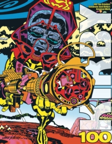 Kirby100 : 100 Top Creators Celebrate Jack Kirby's Greatest, Paperback / softback Book