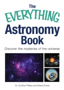The Everything Astronomy Book : Discover the mysteries of the universe, EPUB eBook