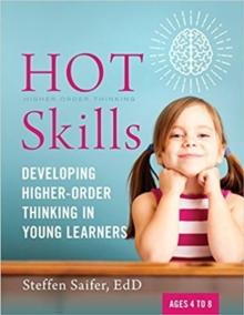 Hot Skills : Developing Higher-Order Thinking in Young Learners, Paperback / softback Book