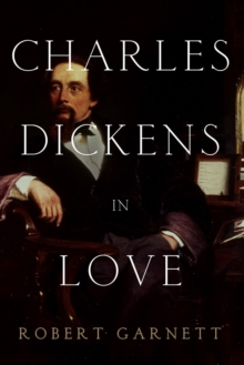 Charles Dickens in Love, Paperback Book