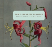 Some Japanese Flowers - Photographs by Kazumasa Ogawa, Hardback Book