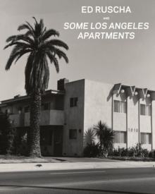 Ed Ruscha and Some Los Angeles Apartments, Hardback Book