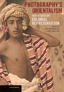 Photography's Orientalism - New essays on Colonial  Representation, Paperback / softback Book