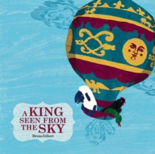 A King Seen from the Sky, Hardback Book