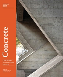 Concrete - Case Studies in Conservation Practice, Paperback / softback Book
