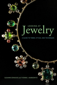 Looking at Jewelry (Looking at series) - A Guide to Terms, Styles, and Techniques, Paperback / softback Book