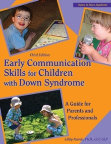 Early Communication Skills for Children with Down Syndrome : A Guide for Parents & Professionals, Mixed media product Book