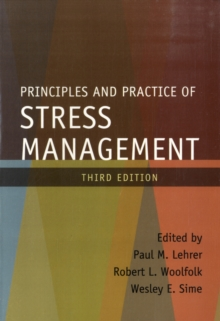 Principles and Practice of Stress Management, Third Edition, Paperback Book