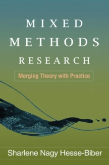 Mixed Methods Research : Merging Theory with Practice, Paperback / softback Book