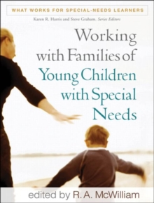 Working with Families of Young Children with Special Needs, Paperback Book