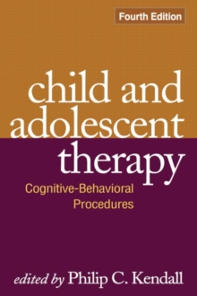 Child and Adolescent Therapy : Cognitive-behavioral Procedures, Hardback Book