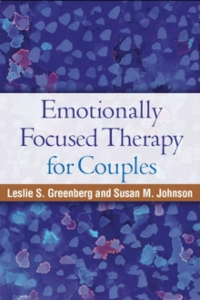 Emotionally Focused Therapy for Couples, Paperback / softback Book