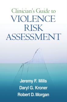 Clinician's Guide to Violence Risk Assessment, EPUB eBook
