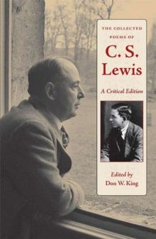 The Collected Poems of C.S. Lewis : A Critical Edition, Hardback Book