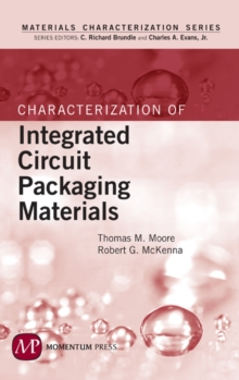 Characterization of Integrated Circuit Packaging Materials, EPUB eBook