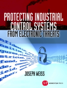Protecting Industrial Control Systems from Electronic Threats, PDF eBook