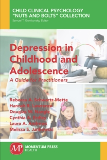 Depression in Childhood and Adolescence : A Guide for Practitioners, EPUB eBook