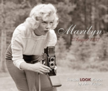 Marilyn, August 1953 : The Lost LOOK Photos, Hardback Book