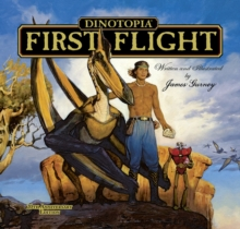 Dinotopia: First Flight : 20th Anniversary Edition, Hardback Book