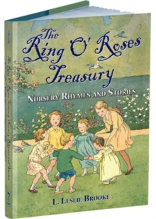 The Ring O' Roses Treasury : Nursery Rhymes and Stories, Hardback Book