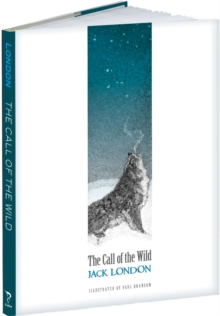 The Call of the Wild, Hardback Book