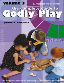 The Complete Guide to Godly Play : Volume 3, EPUB eBook