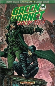 The Green Hornet: Blood Ties, Paperback Book