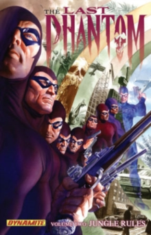 The The Last Phantom : The Last Phantom Volume 2: Jungle Rules Jungle Rules Volume 2, Paperback / softback Book