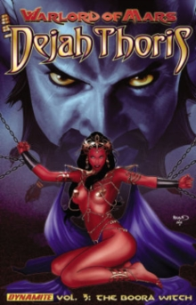 Warlord of Mars: Dejah Thoris Volume 3 - The Boora Witch, Paperback / softback Book