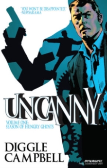 Uncanny Volume 1: Season of Hungry Ghosts, Paperback Book