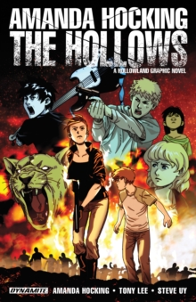 Amanda Hocking's The Hollows: A Hollowland Graphic Novel : A Hollowland Graphic Novel, EPUB eBook