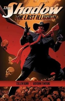 The Shadow: The Last Illusion, Paperback Book