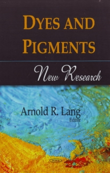 Dyes & Pigments : New Research, Hardback Book