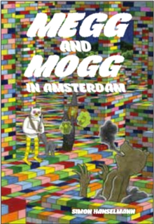 Megg & Mogg In Amsterdam (and Other Stories), Hardback Book