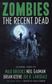 Zombies: The Recent Dead, Paperback / softback Book