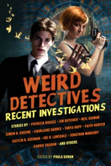 Weird Detectives: Recent Investigations, Paperback / softback Book
