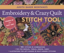 Judith Baker Montano's Embroidery & Crazy Quilt Stitch Tool : 180+ Stitches & Combinations Tips for Needles, Thread, Ribbon, Fabric Illustrations for Left-Handed & Right-Handed Stitching, PDF eBook