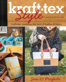 kraft-tex (TM) Style : Kraft-Tex Combines the Best of Leather & Fabric, Paperback / softback Book