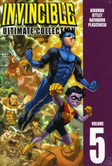 Invincible: The Ultimate Collection Volume 5, Paperback / softback Book