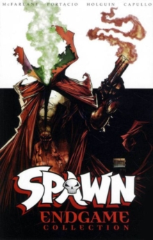 Spawn: Endgame Collection, Paperback Book