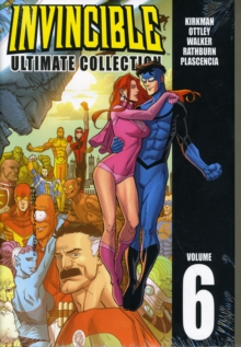 Invincible: The Ultimate Collection Volume 6, Hardback Book