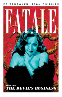 Fatale Volume 2: The Devil's Business, Paperback Book
