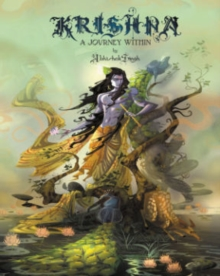 Krishna: A Journey Within : KRISHNA: A Journey Within Journey within, Paperback / softback Book