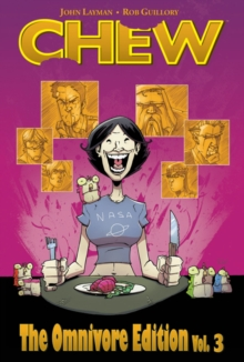Chew Omnivore Edition Volume 3, Hardback Book