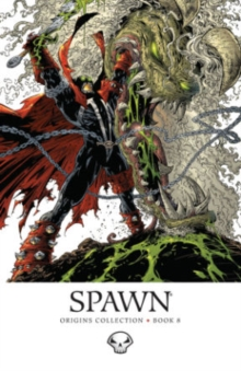 Spawn: Origins Volume 8, Hardback Book