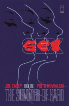 Sex Volume 1: Summer of Hard, Paperback / softback Book