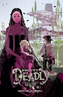 Pretty Deadly Volume 1: The Shrike, Paperback Book