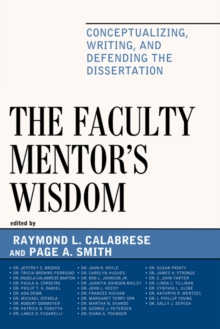 The Faculty Mentor's Wisdom : Conceptualizing, Writing, and Defending the Dissertation, EPUB eBook