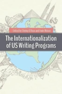 The Internationalization of Us Writing Programs, Paperback Book